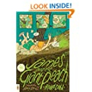 James and the Giant Peach: (Penguin Classics Deluxe Edition)
