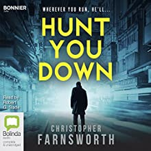 Hunt You Down: John Smith, Book 2 Audiobook by Christopher Farnsworth Narrated by Robert Slade