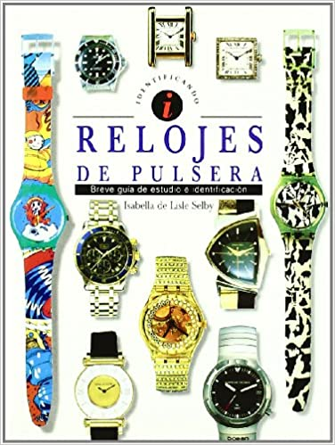 #RELOJES PULSERA: SELBY ISABELLA LISLE: 9788489675476: Amazon.com: Books