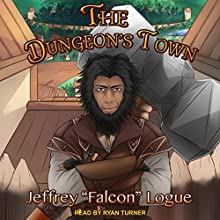 The Dungeon's Town: The Slime Dungeon Chronicles, Book 2 Audiobook by Jeffrey