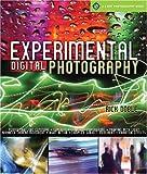 Experimental Digital Photography, Rick Doble, 1600595170