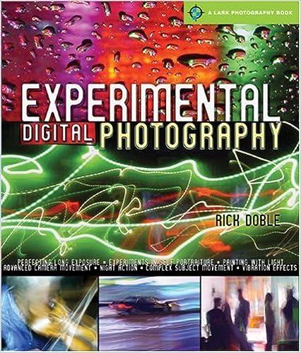 Experimental Digital Photography Lark Book 1st Edition