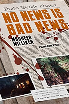 No News is Bad News by [Milliken,Maureen]