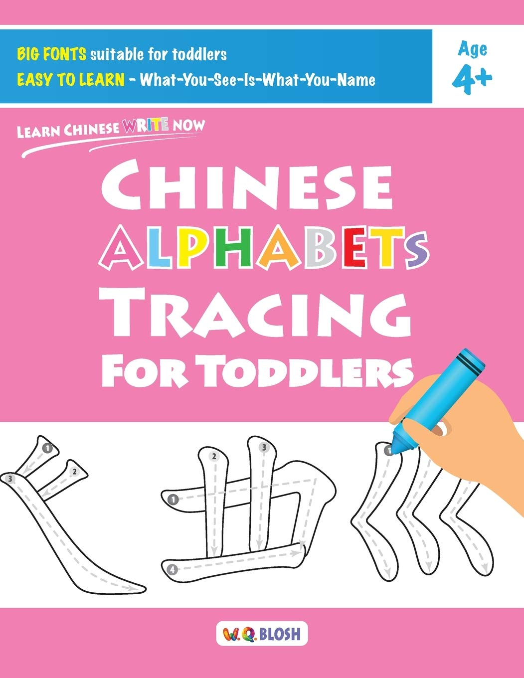 chinese alphabets tracing for toddlers learn chinese write now blosh w q 9789811452253 amazon com books amazon com