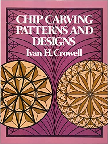 Chip Carving Patterns And Designs Dover Woodworking Ivan H Simple Patterns And Designs