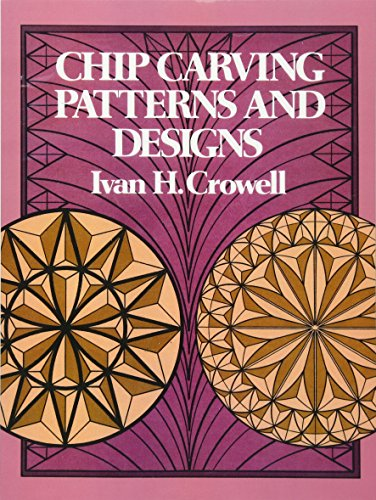 (Chip Carving Patterns and Designs (Dover Woodworking))