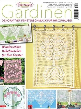 Oz Verlag Filethäkeln leichtgemacht - Sonderheft - Gardinen FI 404 ...
