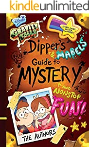 Gravity Falls: Dipper's and Mabel's Guide to Mystery and Nonstop Fun! (Guide Books)