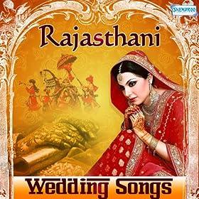 Amazon Rajasthani Wedding Songs Various Artists MP3