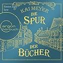 Die Spur der Bücher (Die Seiten der Welt: Prequel) Hörbuch von Kai Meyer Gesprochen von: Simon Jäger