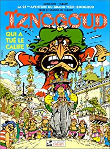 """Afficher """"Iznogoud n° 25<br /> Qui a tué le calife ?"""""""