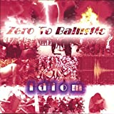 Idiom by Zero to Ballistic (2013-05-03)