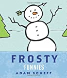 img - for Frosty Funnies by Adam Scheff (2010-09-01) book / textbook / text book
