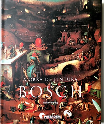A Obra de Pintura Bosch