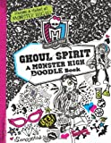Monster High: Ghoul Spirit, Kirsten Mayer, 0316246557