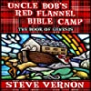 Uncle Bob's Red Flannel Bible Camp: The Book of Genesis