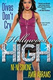 img - for Divas Don't Cry (Hollywood High) book / textbook / text book