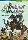 Le chevalier de Jérusalem par Weulersse