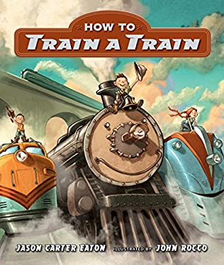 book cover of How to Train a Train