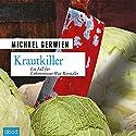 Krautkiller: Ein Fall für Exkommissar Max Raintaler Hörbuch von Michael Gerwien Gesprochen von: Florian Lechner