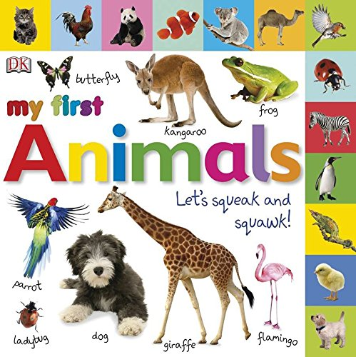 - Tabbed Board Books: My First Animals: Let's Squeak and Squawk! (My First Tabbed Board Book)