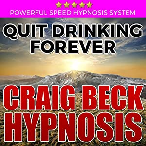 Quit Drinking Forever Audiobook