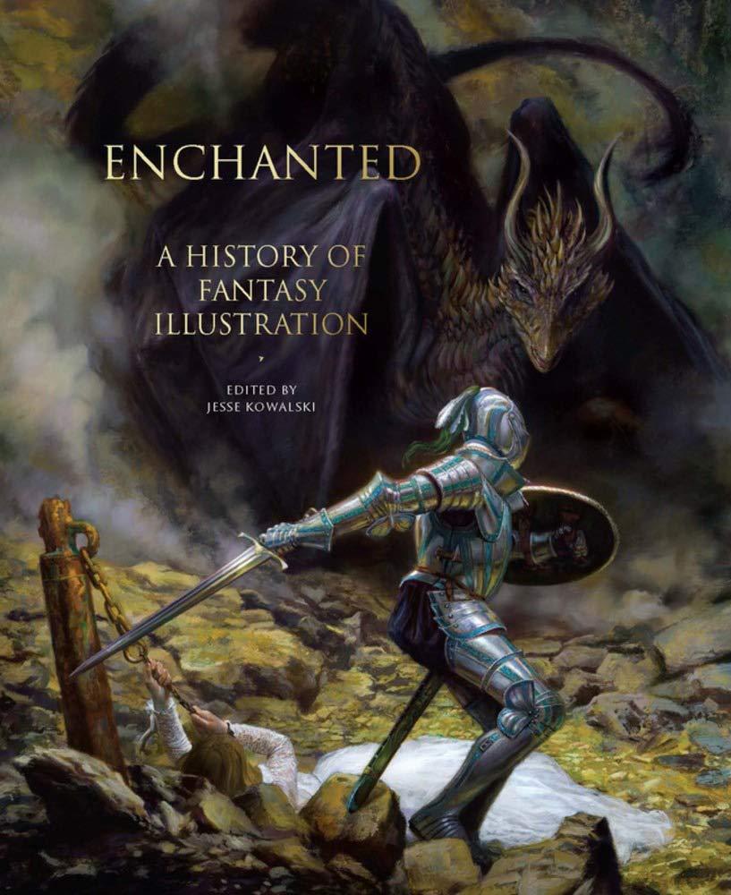 Enchanted: A History of Fantasy Illustration pdf epub