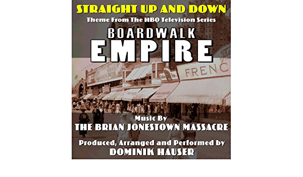 Straight Up And Down From The Hbo Series Boardwalk Empire Brian Jonestown Massacre De Dominik Hauser En Amazon Music Amazon Es