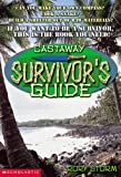 img - for Castaway: The Survival Guide book / textbook / text book