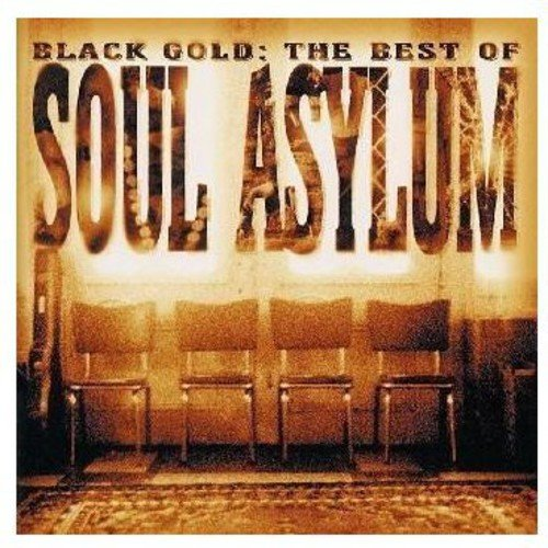 Black Gold: Best Of (Black Gold The Best Of Soul Asylum)