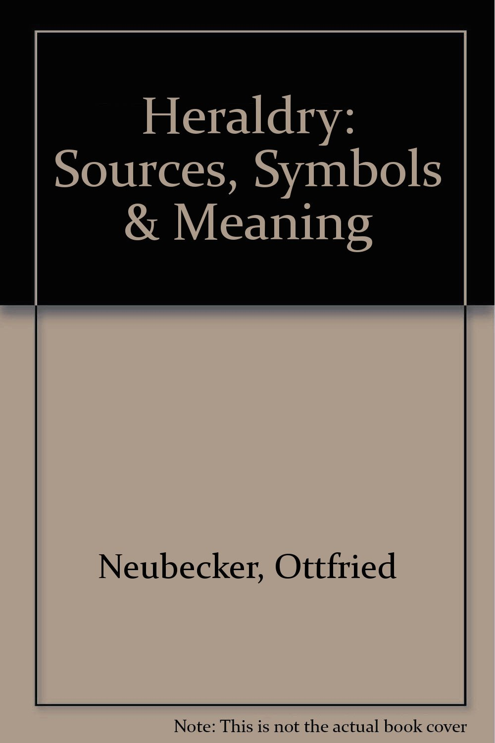 Buy Heraldry Sources Symbols Meaning Book Online At Low Prices