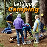 Let's Go Camping - How-To Camping Guide