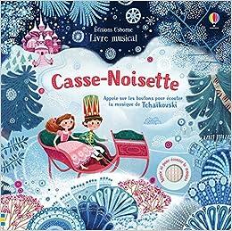 Amazon Fr Casse Noisette Livre Musical Fiona Watt