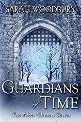 Guardians of Time (The After Cilmeri Series Book 9)