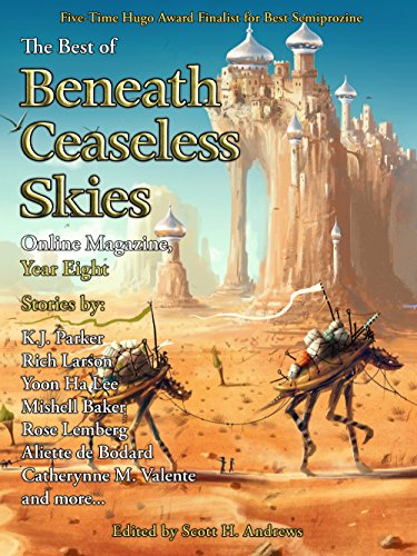 The Best of Beneath Ceaseless Skies Online Magazine, Year Eight