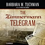 Front cover for the book The Zimmermann Telegram by Barbara W. Tuchman
