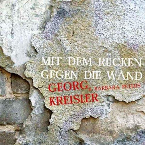 Kreisler: Mit Dem Rncken Gegen Die Wand