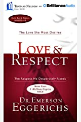 Love & Respect: The Love She Most Desires; The Respect He Desperately Needs Audio CD