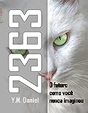 2363: O futuro como você nunca imaginou