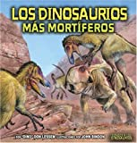 Los dinosaurios más mortíferos (the Deadliest Dinosaurs), Don Lessem, 0822566397