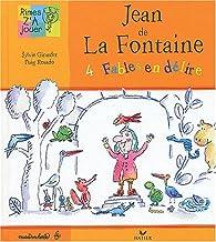 Jean de La Fontaine : 4 fables en délire par Sylvie Girardet