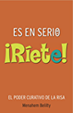 Es en Serio ¡Ríete!, Libro y CD: Risoterapia, ejercicios prácticos de risa