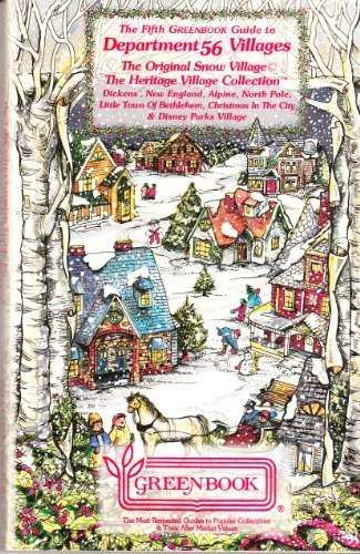 The Fifth Greenbook Guide to Department 56 Villages Department 56 Village Village