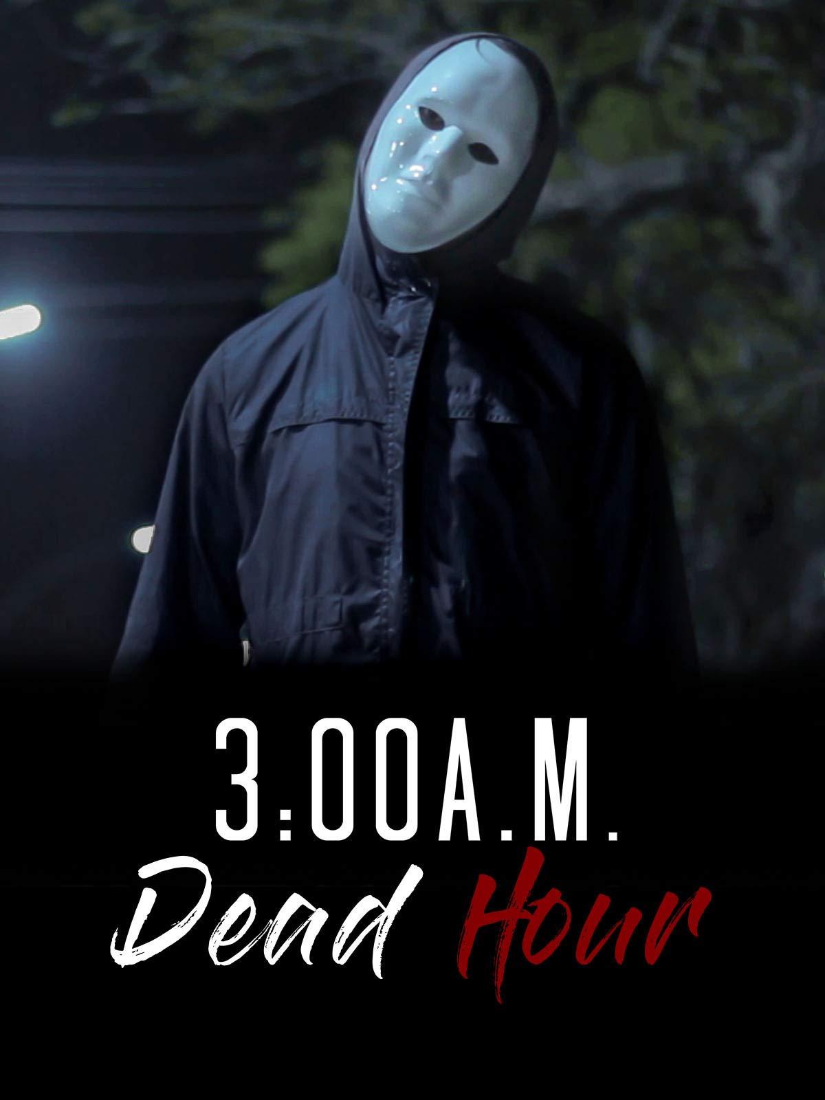 3:00 A.M. Dead Hour