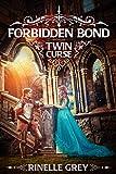 Forbidden Bond (Twin Curse Book 1)