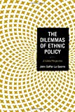 img - for The Dilemmas of Ethnic Policy: A Global Perspective book / textbook / text book