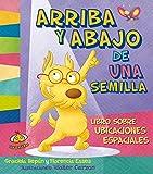 img - for Arriba y abajo. Libro sobre las ubicaciones (Spanish Edition) (Estoy Aprendiendo) book / textbook / text book