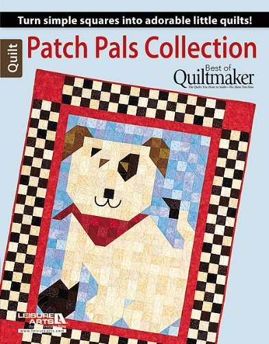 Patch Pals Collection - Best of Quiltmaker by Quiltmaker (Quiltmaker Collection)