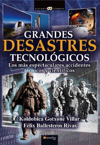Descargar Libro Grandes Desastres Tecnológicos Koldobica Gotxone