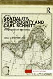 Spatiality Sovereignty and Carl Schmitt, , 0415522862
